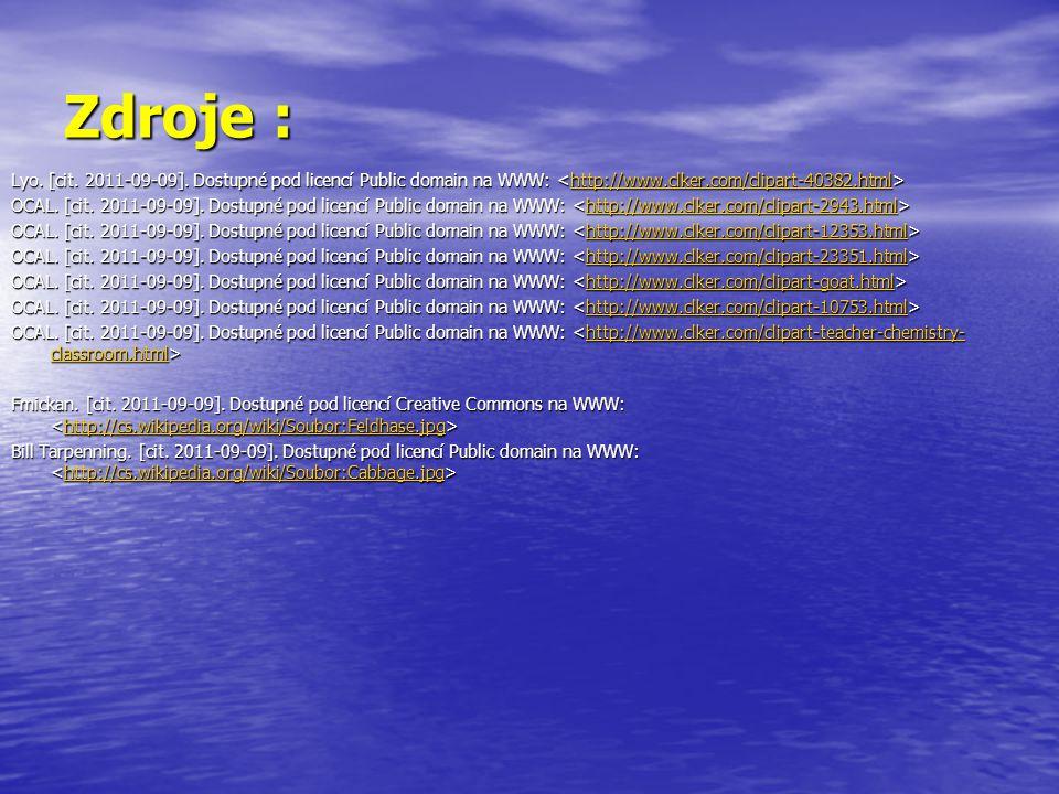 Zdroje : Lyo. [cit. 2011-09-09]. Dostupné pod licencí Public domain na WWW: <http://www.clker.com/clipart-40382.html>